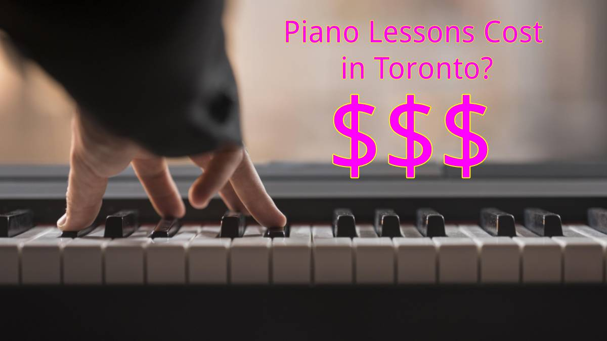 How much do private piano lessons cost in Toronto, Ontario?